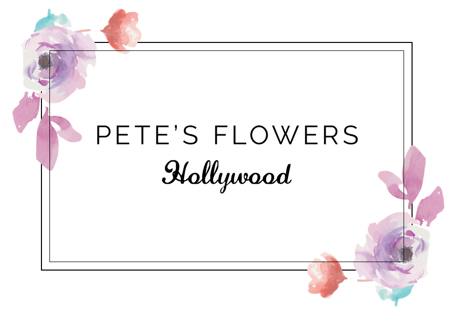 Hollywood Florist | Flower Delivery by Pete's Flowers